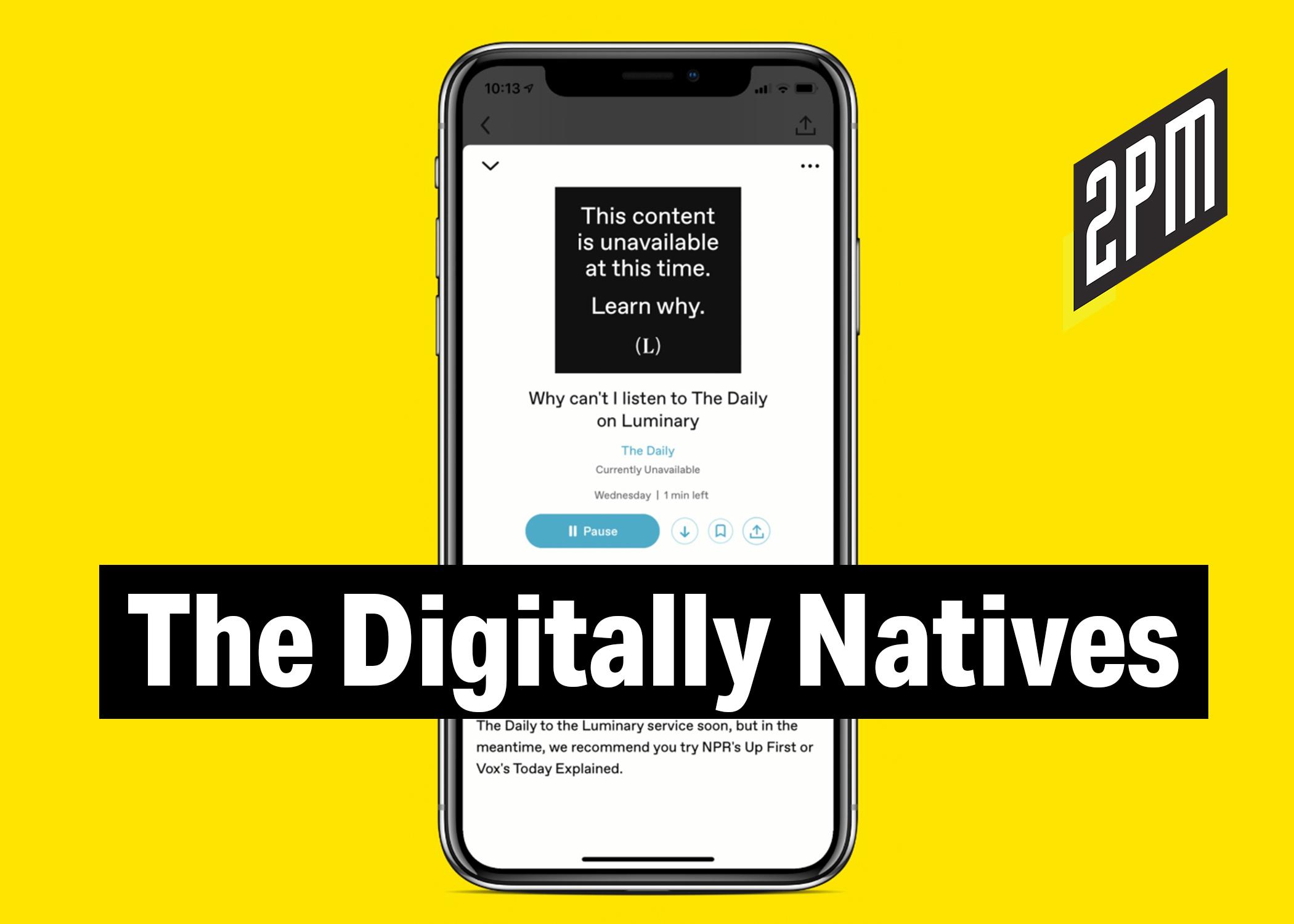 No  315: The Digitally Natives – 2PM